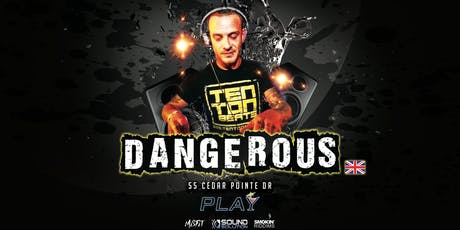 Dangerous (UK) : Drum & Bass @ PLAY tickets