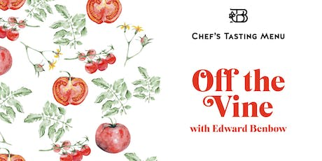 Off the Vine — Chef's Tasting Menu tickets