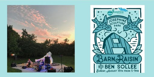 Barn Raisin' with Ben, Brews & BBQ: a fundraiser for Josephine Sculpture Park