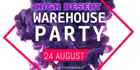 High Desert Warehouse Party tickets