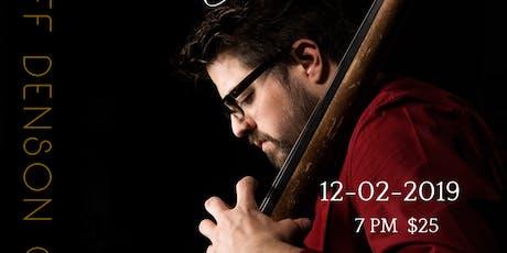 Jeff Denson Quartet tickets