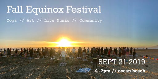 Fall Equinox Festival :: Yoga // Art // Live Music // Community