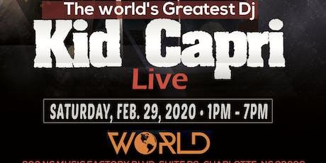 Kid Capri Master Mix Day Party @ World Nightclub Saturday, February 29, 2020 Tournament Weekend tickets