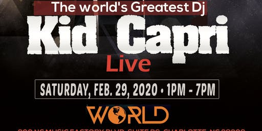 Kid Capri Master Mix Day Party @ World Nightclub Saturday, February 29, 2020 Tournament Weekend