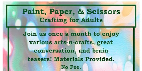 Paint, Paper, Scissors: Crafting for Adults tickets