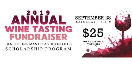 Manteca Youth Focus Wine Tasting 2019 tickets