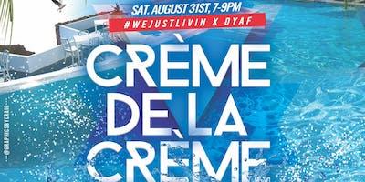 #WeJustLivin & Do Yourself A Favor Presents:Creme De La Creme Private Party