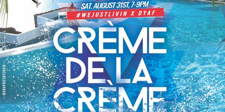 #WeJustLivin & Do Yourself A Favor Presents:Creme De La Creme Private Party tickets