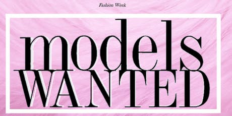 MODEL CASTING - SUPER CHIC TAMPA FASHION WEEK 2019 tickets