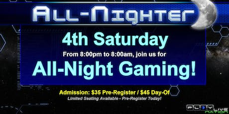 All Night Gaming Party! tickets