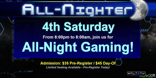 All Night Gaming Party!