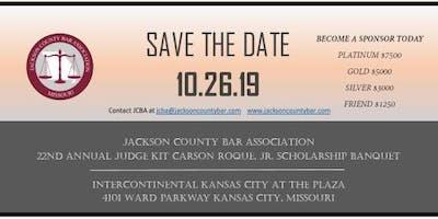 22nd Annual Judge Kit Carson Roque, Jr. Scholarship Banquet