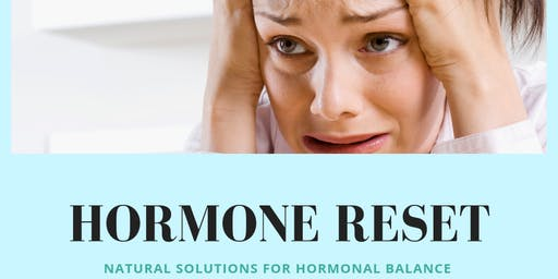 Hormone Reset - Natural Solutions for Hormone Balance