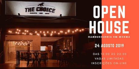 The Choice - Open House ingressos