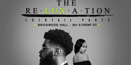 The Re-Lux-A-Tion (A Cocktail Party) tickets