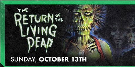 The Return of the Living Dead tickets