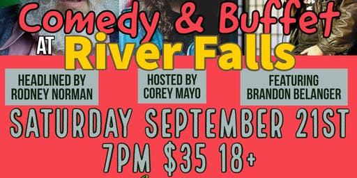 Foodery and Foolery at River Falls with Rodney Norman and Brandon Belanger