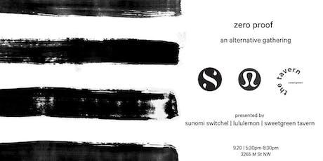 zero proof | happiest hour with sunomi + sweetgreen tavern tickets