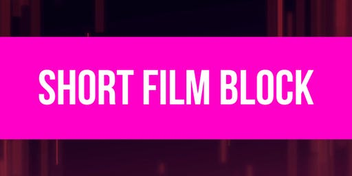 STXIFF Official Selection - Short Film Block 1