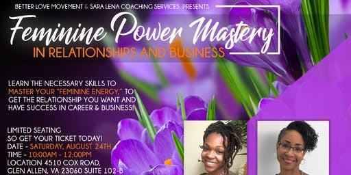 """""""Feminine Power Mastery: In Relationships and In Business"""""""
