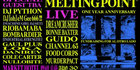 Melting Point - One Year Anniversary tickets