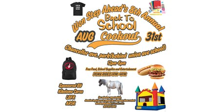 Won Step Ahead's 8th Annual Back to School Cookout tickets