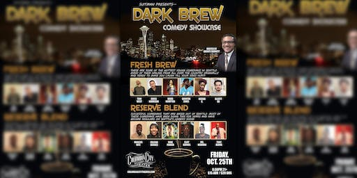 SuitMan Productions Presents: Dark Brew Comedy Show