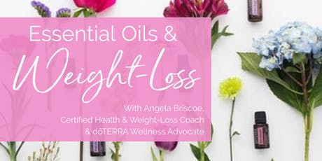 Essential Oils and Weight-Loss! tickets