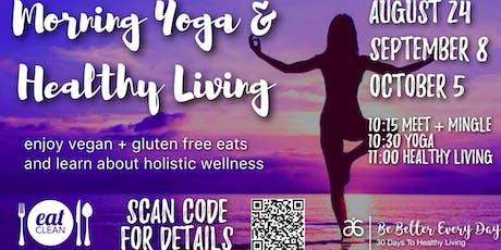 Morning Yoga & Healthy Living Workshop tickets