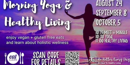 Morning Yoga & Healthy Living Workshop