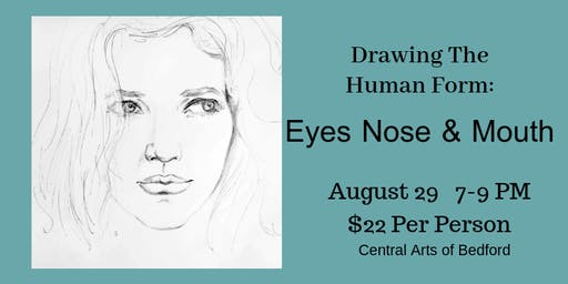 Drawing the Human Form: Eyes, Nose & Mouth