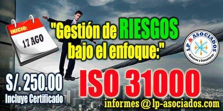 Gestión de Riesgos bajo el enfoque de la norma ISO 31000 tickets
