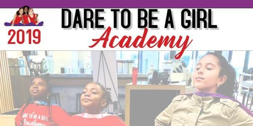 2019-2020 Dare To Be Girl Academy Orientation