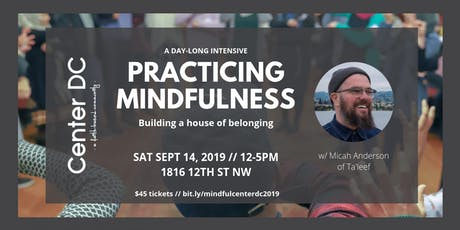 Practicing Mindfulness: Building a House of Belonging tickets