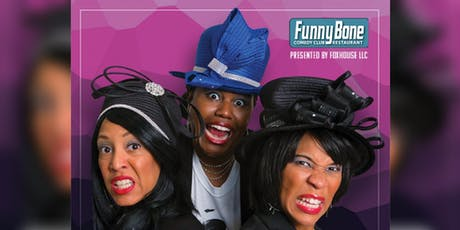 Diamond Sisters Church Comedy Show at the Richmond Funny Bone tickets