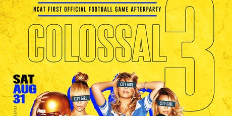 COLOSSAL3- OFFICIAL FOOTBALL GAME AFTERPARTY tickets