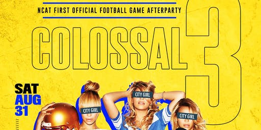 COLOSSAL3- OFFICIAL FOOTBALL GAME AFTERPARTY