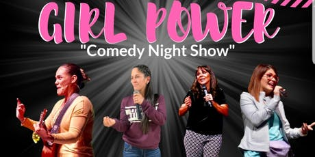 """Girl Power"" Comedy Night Show tickets"