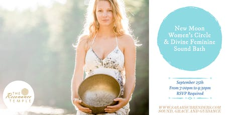 New Moon Women's Circle & Divine Feminine Sound Bath tickets