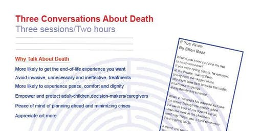 Three Conversations About Death