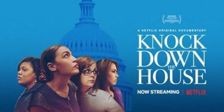 "Screening of ""Knock Down The House"" Documentary tickets"
