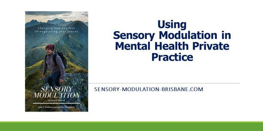 Sensory Modulation in Mental Health Private Practice