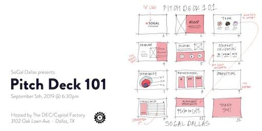 SoGal Dallas: Pitch Deck 101