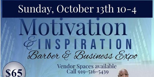 Motivation and Inspiration Barber &  Business Expo