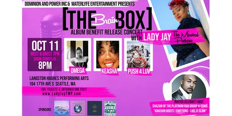 """Lady Jay TMP """"The BrainBox"""" CD Release Benefit Concert tickets"""