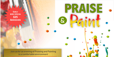 ***PRAISE and PAINT***