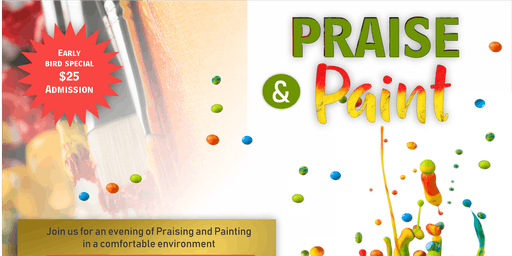 ***PRAISE and PAINT Party***