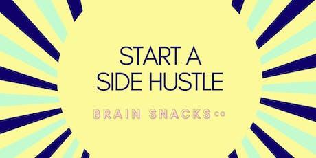 Start a Side Hustle tickets