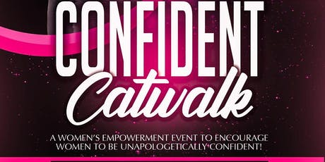 Confident Catwalk  tickets