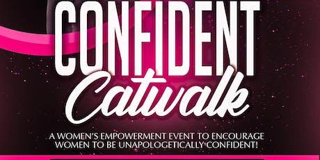 Confident Catwalk  tickets